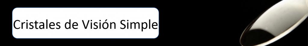 Cristales de visión Simple